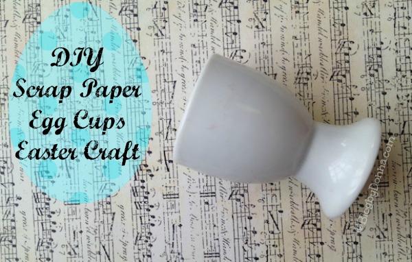 DIY Easter Egg Cups Craft blogbydonna.com