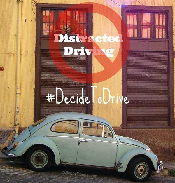 Distractive Driving #DecideToDrive