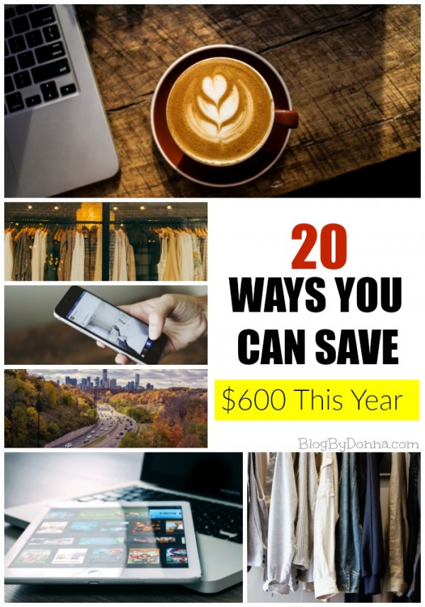 20 ways you can save $600 this year