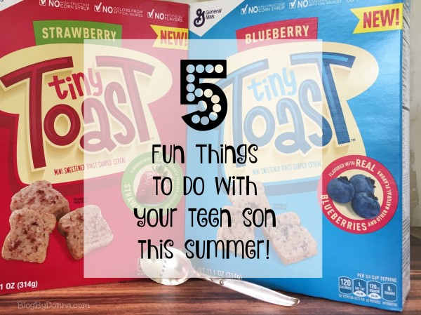 Fun things to do with your teen son this summer with Tiny Toast