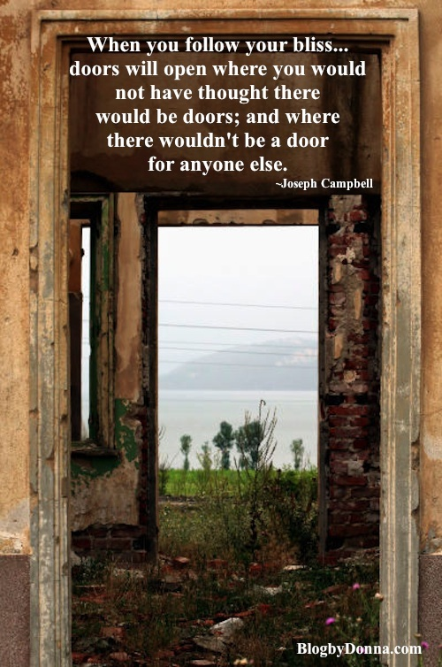 Door Quote MM When you follow your bliss... doors will open