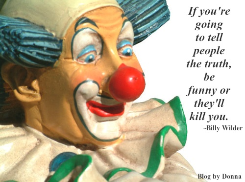 FunnyClown Dont let schooling interfere with your education... humorous motivational quotes