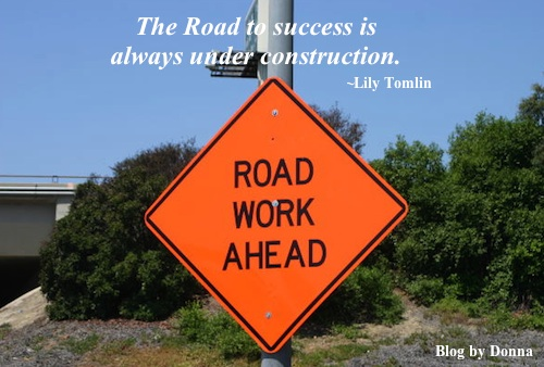 RoadConstruction Dont let schooling interfere with your education... humorous motivational quotes