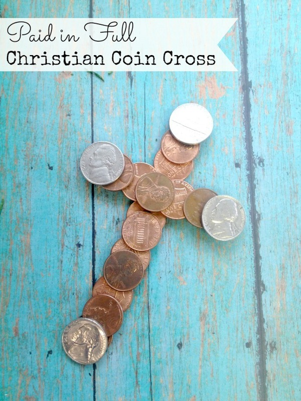 Paid In Full Coin Cross Craft An Easy Diy For Kids Blog By Donna