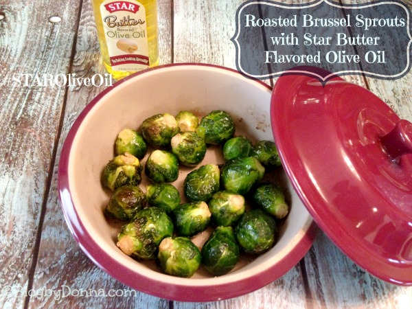 Roasted brussel sprouts with Star buttered flavored olive oil from Walmart #STAROliveOil #shop #cbias