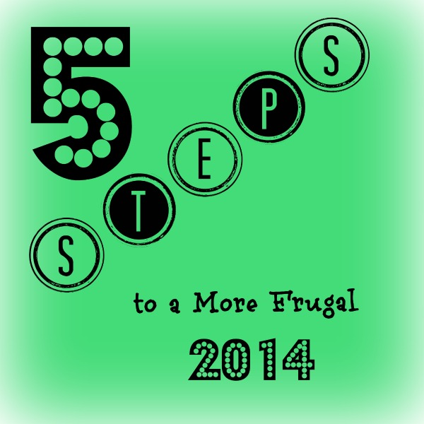 5 steps to a more frugal 2014