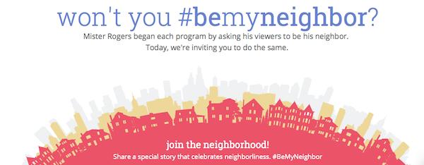 Won't You #BeMyNeighbor Website