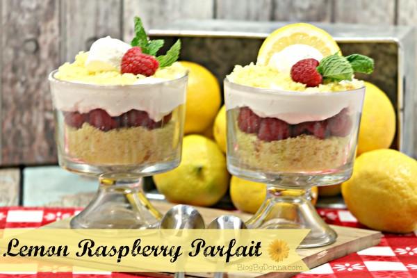 Lemon Raspberry Parfait Recipe for Easter, Spring, or Summer
