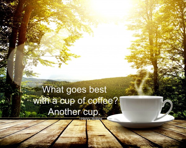 Coffee quote for coffee mug
