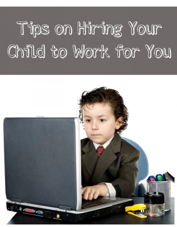 Tips on hiring your child Pin