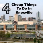 4 cheap things to do in Knoxville, TN