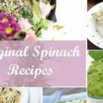 20 Original Spinach Recipes Roundup