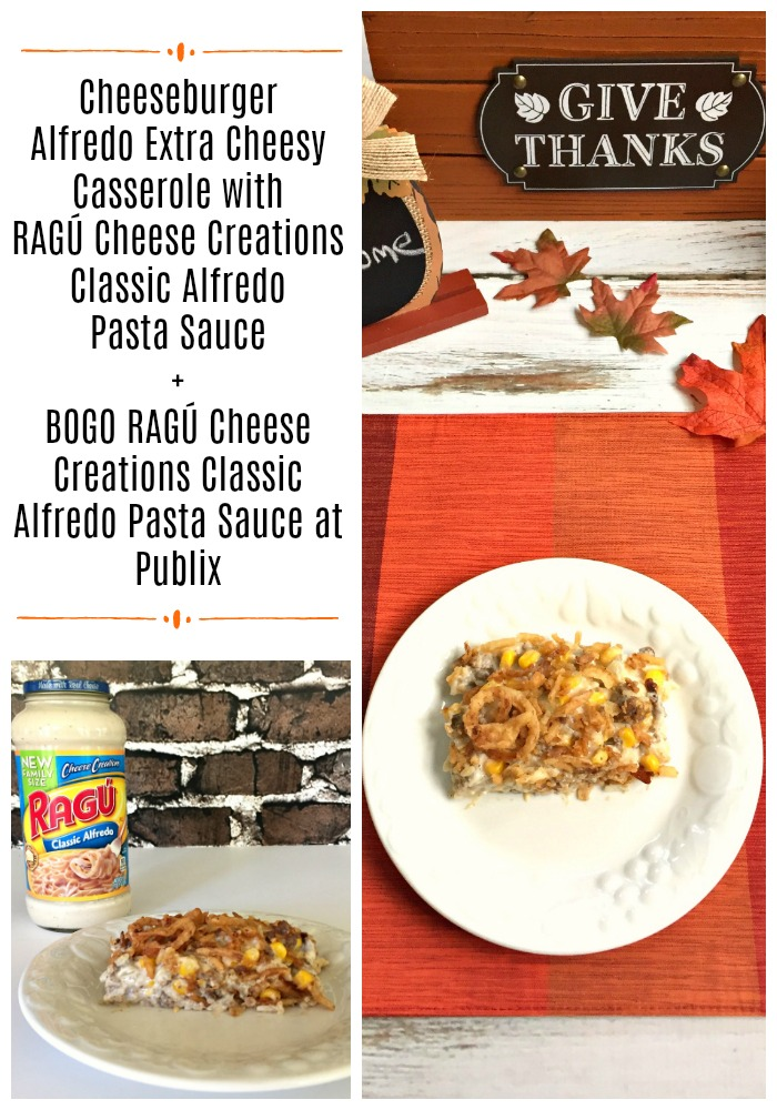 Cheeseburger Alfredo Extra Cheesy Casserole. Plus BOGO (buy one get one) event on ALL RAGÚ® products at Publix beginning Thursday, October 5th through Wednesday, October 11th