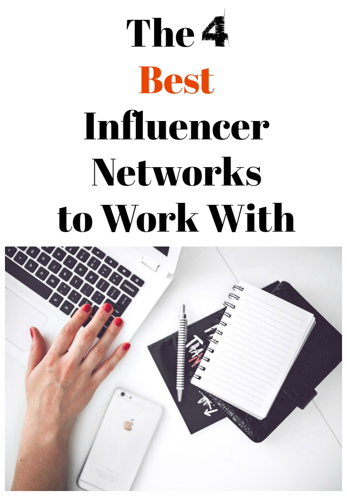 The 4 best influencer networks to work with if you're a blogger