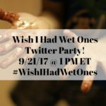 Wish I had Wet Ones Twitter Party for life's messes