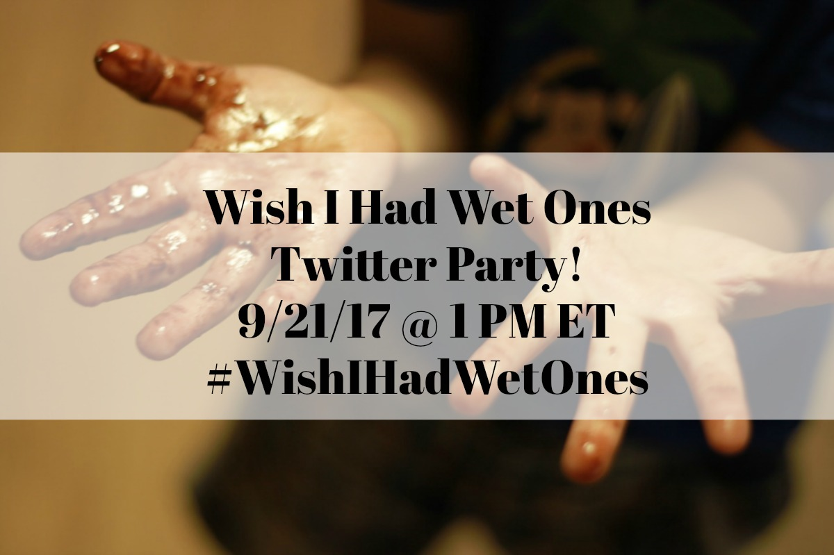 Wish I had Wet Ones Twitter Party for life's messy moments