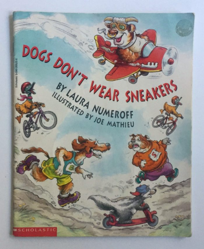 My son's favorite children's book, Dogs Don't Wear Sneakers
