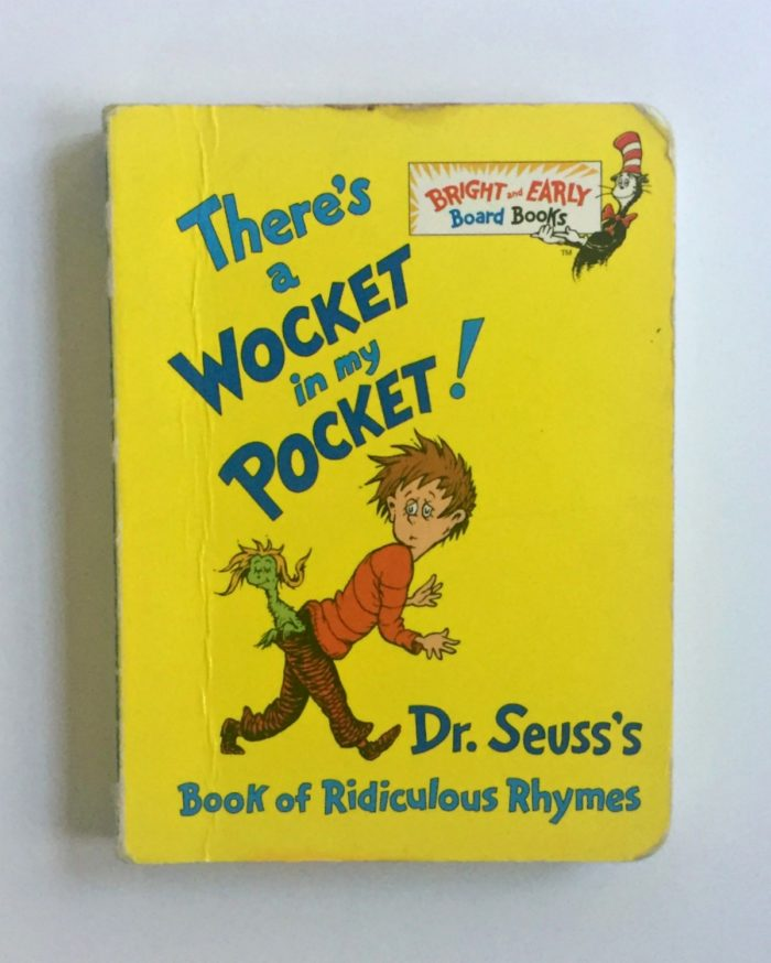 My son's favorite children's book, There's a Wocket in my Pocket
