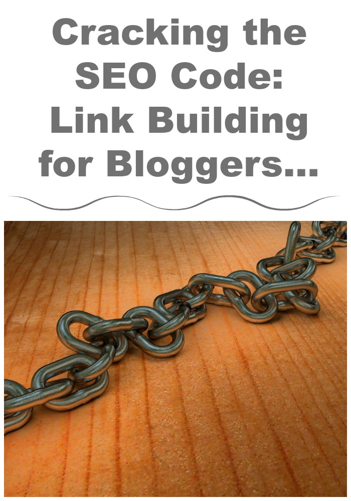 Cracking SEO code with link building for bloggers and small businesses