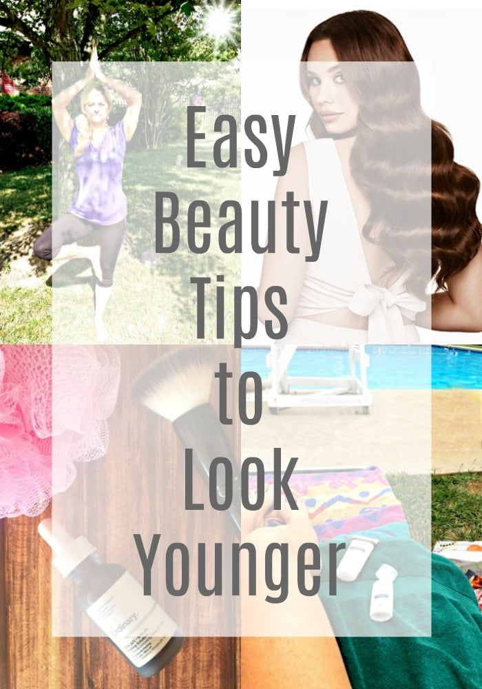 Easy beauty tips to look younger