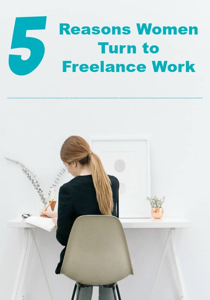 5 reasons women turn to freelance work from home jobs