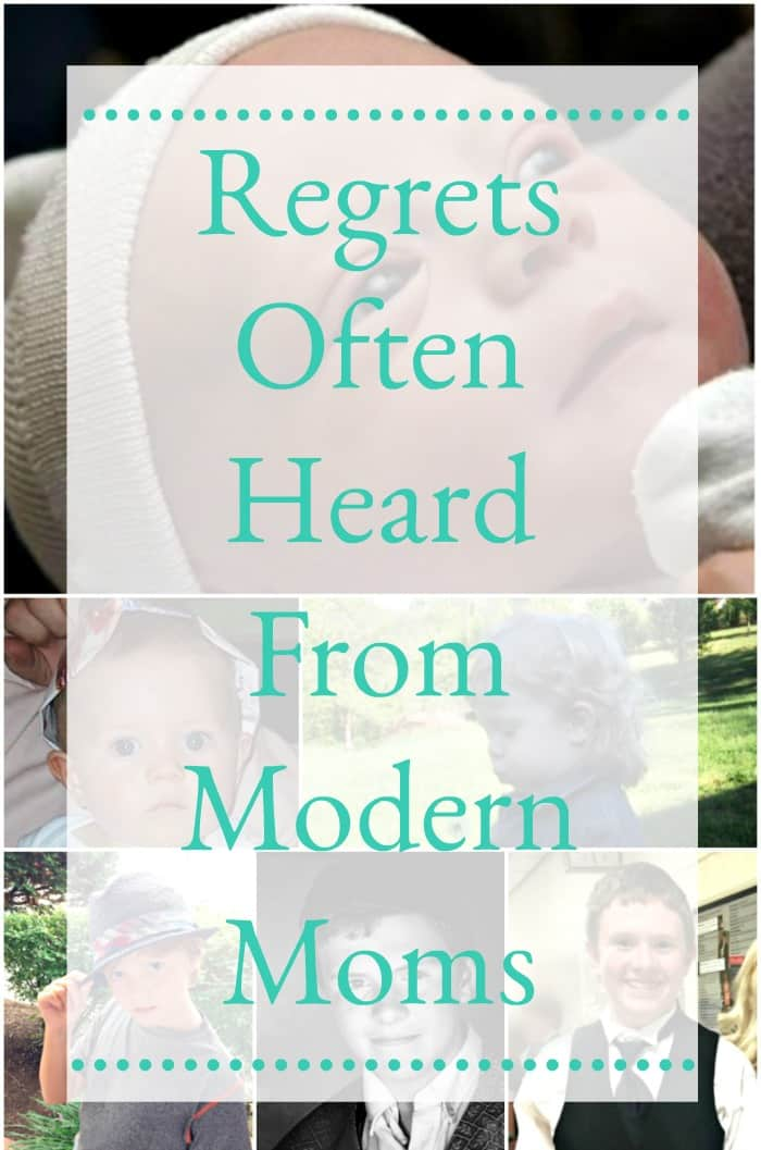 Regrets often heard from modern moms