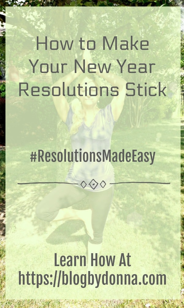 how to make your new year resolutions stick pin new year resolutions